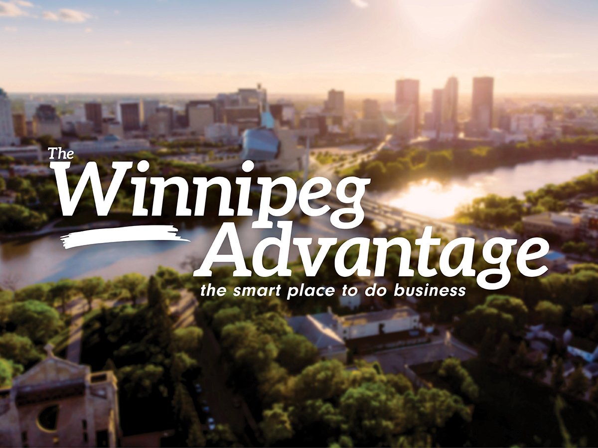 The Winnipeg Advantage - YES! Winnipeg: growing your business here