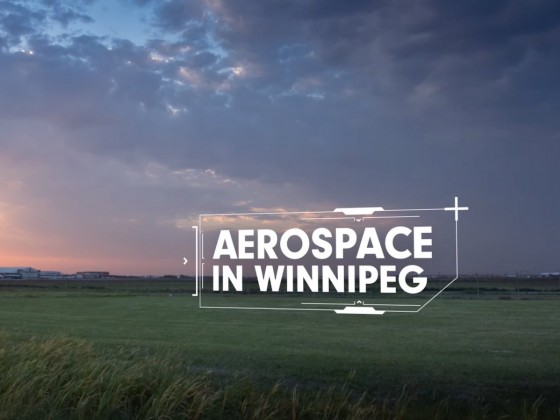 10 reasons Winnipeg is the place for aerospace