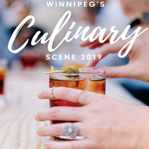 Winnipeg's Culinary Scene 2017